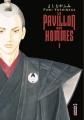 Couverture Le pavillon des hommes, tome 01 Editions Kana (Big) 2009
