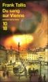 Couverture Du sang sur Vienne Editions 10/18 (Grands détectives) 2006