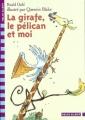 Couverture La girafe, le pélican et moi Editions Folio  (Cadet) 2003