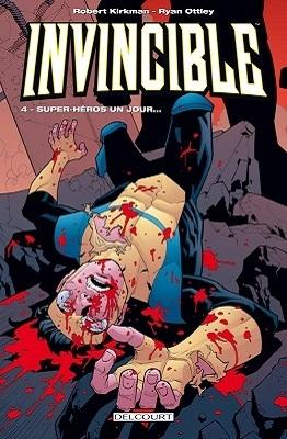 Couverture Invincible, tome 04 : Super-héros un jour...