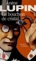Couverture Le bouchon de cristal Editions Le Livre de Poche 1997