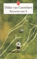 Couverture Rencontre sous X Editions Le Livre de Poche 2005