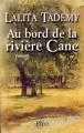 Couverture Au bord de la rivière Cane Editions Plon 2001