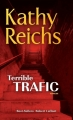 Couverture Terrible trafic / Un os à ronger Editions Robert Laffont (Best-sellers) 2014