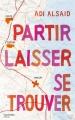 Couverture Partir, laisser, se trouver Editions Hachette (Hors-série) 2015