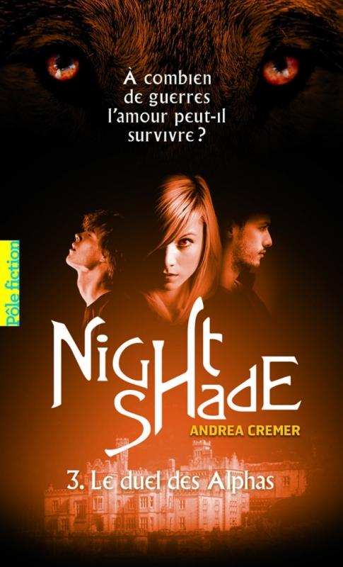 Couverture Nightshade, tome 3 : Le duel des Alphas
