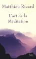 Couverture L'art de la méditation Editions NiL 2010