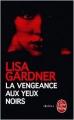 Couverture La vengeance aux yeux noirs Editions Le Livre de Poche (Thriller) 2015