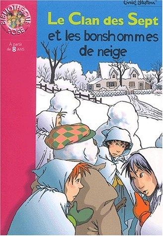Couverture Le clan des sept et les bonhommes de neige
