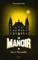 Couverture Le manoir, saison 1, tome 5 : Lou et l'île maudite Editions Bayard 2015