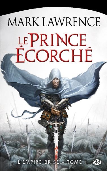 Couverture L'empire brisé, tome 1 : Le prince écorché