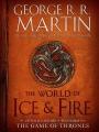 Couverture Game of Thrones : Le Trône de Fer, les origines de la saga Editions Bantam Books 2014