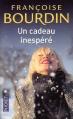 Couverture Un cadeau inespéré Editions Pocket 2012