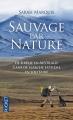 Couverture Sauvage par nature Editions Pocket 2015