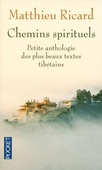 Couverture Chemins spirituels , Petite anthologie des plus beaux textes tibétains