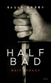 Couverture Half bad, tome 2 : Nuit rouge Editions Milan 2015