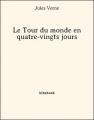 Couverture Le tour du monde en quatre-vingts jours / Le tour du monde en 80 jours Editions Bibebook 2014