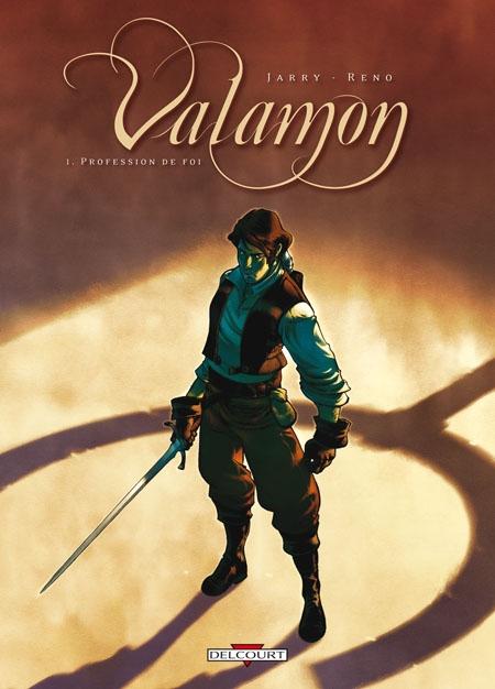 Couverture Valamon, tome 1 : Profession de foi