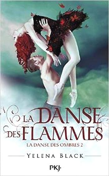 Couverture La danse des ombres, tome 2 : La danse des flammes