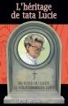 Couverture L'héritage de tata Lucie Editions Philippe Salamagnou 2014