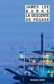 Couverture La Descente de Pégase Editions Rivages (Noir) 2013