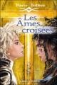 Couverture Les âmes croisées Editions Rageot 2011