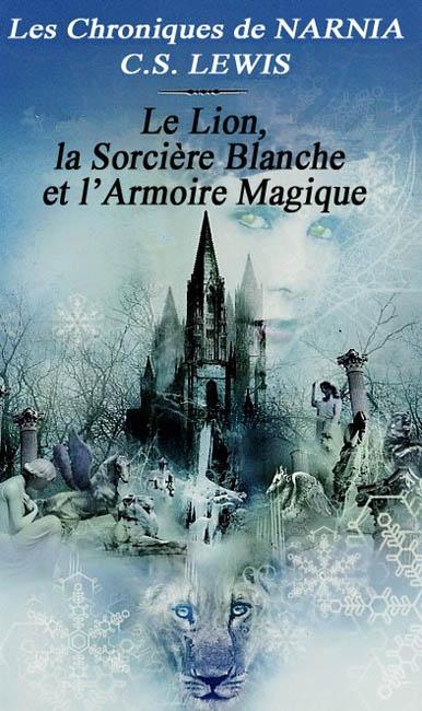Résultats de recherche d'images pour «narnia le lion la sorcière blanche et l'armoire magique livre»