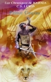 Couverture Les Chroniques de Narnia, tome 4 : Le Prince Caspian Editions Gallimard  2009