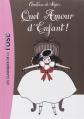 Couverture Quel amour d'enfant ! Editions Hachette (Les classiques de la rose) 2007