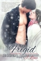 Couverture Frigid, tome 1 : A huis clos Editions Spencer Hill Press 2013