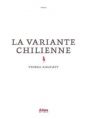 Couverture La variante chilienne Editions Alma 2015