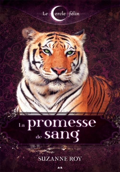 Couverture Le cercle félin, tome 1 : La promesse de sang