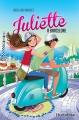 Couverture Juliette, tome 02 : Juliette à Barcelone Editions Hurtubise 2014