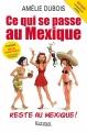 Couverture Ce qui se passe au Mexique reste au Mexique ! Editions Kennes 2015