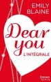 Couverture Dear you, intégrale Editions Harlequin (HQN) 2014