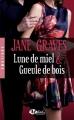 Couverture Lune de miel & gueule de bois Editions Milady (Romance - Emotions) 2015