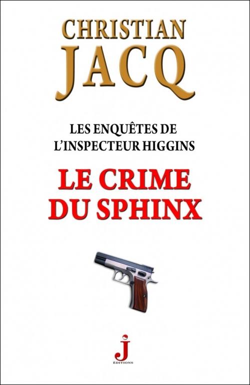 Couverture Les enquêtes de l'inspecteur Higgins, tome 18 : Le crime du sphinx