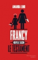 Couverture Le testament de Francy Editions Les Escales (Noires) 2012