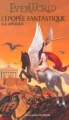Couverture EverWorld, tome 2 : L'épopée fantastique Editions Gallimard  (Jeunesse) 2002