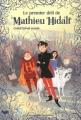 Couverture Mathieu Hidalf, tome 1 : Le premier défi de Mathieu Hidalf Editions Gallimard  (Jeunesse) 2011