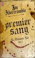 Couverture La première loi, tome 1 : Premier sang / L'éloquence de l'épée Editions J'ai Lu 2011