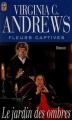 Couverture Fleurs captives, tome 5 : Le jardin des ombres Editions J'ai Lu 1999