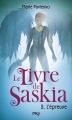 Couverture Le livre de Saskia, tome 2 : L'épreuve Editions 12-21 2013