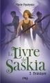 Couverture Le Livre de Saskia, tome 3 : Enkidare Editions 12-21 2015