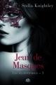 Couverture Les mystérieuses, tome 1 : Jeux de masques Editions Milady (Romantica) 2015