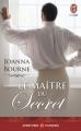 Couverture Le maître du secret Editions J'ai Lu (Aventures & Passions) 2015