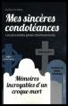 Couverture Mes sincères condoléances, tome 1 Editions de l'Opportun 2014