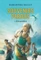 Couverture Souvenirs perdus, tome 1 : Etrangère Editions Syros (Jeunesse) 2014
