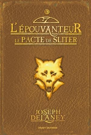 Couverture L'Épouvanteur, tome 11 : Le Pacte de Sliter