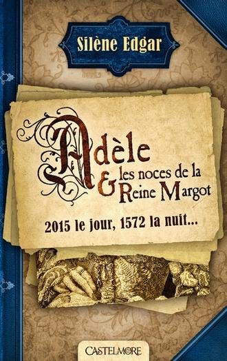 Couverture Adèle et les noces de la reine Margot